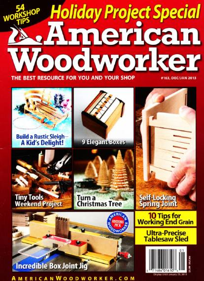 American Woodworker №163 (December-January 2013)