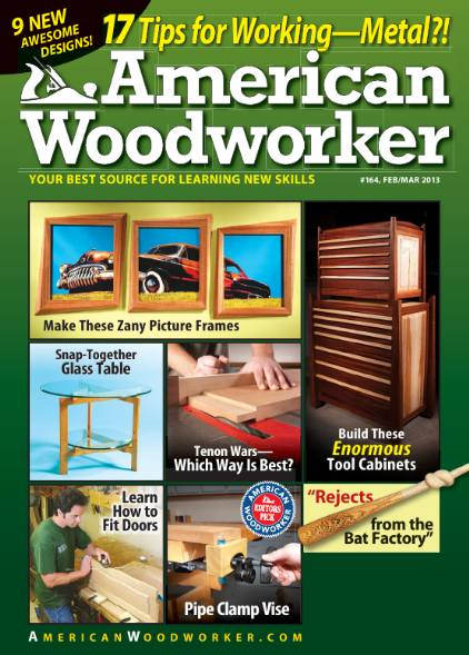 American Woodworker №164 (February-March 2013)