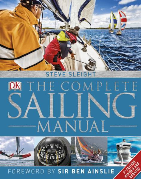 The Complete Sailing Manual. 4th Edition