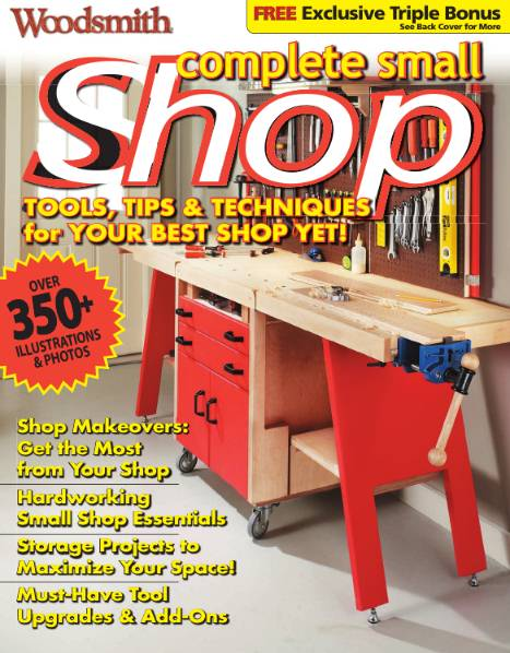 Woodsmith. Complete Small Shop (2012)