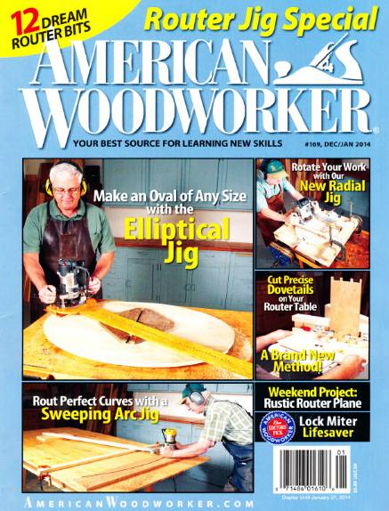 American Woodworker №169 (December-January 2014)