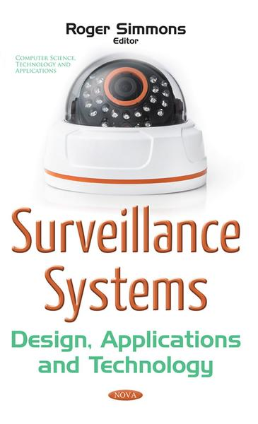Rogers Simmons. Surveillance Systems. Design, Applications and Technology